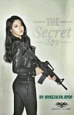 The Secret Spy by Mykezalyn_kpop