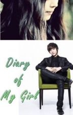 Diary of My Girl (COMPLETED) by antan_hannya
