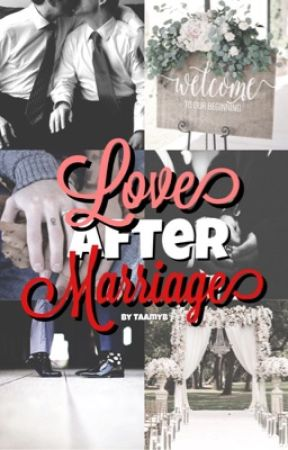 love after marriage [a.b.o/l.s] by TaamyB