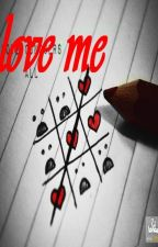 love me by maryam__styles