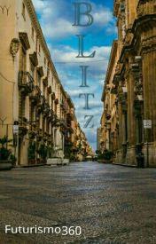 Blitz by Futurismo360