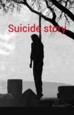 Suicide story by KrystalDean7