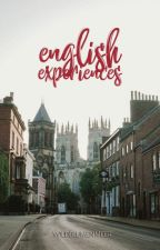 English Experiences by Teufelsengel
