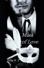 Mask Of Love (Ziam)  by xXInTheLonelyHourXx