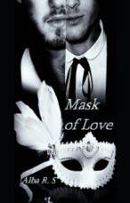 Mask Of Love (Ziam)  by xXInTheLonelyHourXx