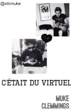 C'était du virtuel | Muke ✔️ by idcmuke