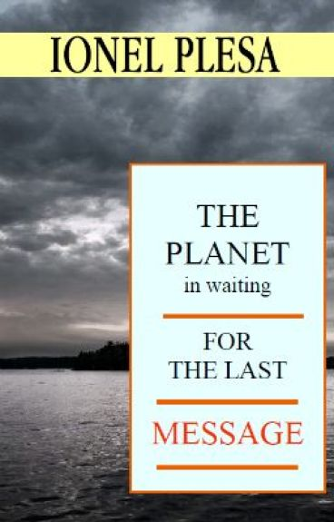 THE PLANET IN WAITING FOR THE LAST MESSAGE by SaltminMedia
