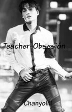 Teacher-Obsesión #IMAGINA EXO Kai y Tu by chanyoliii