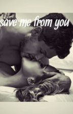 Save me from you by almonit