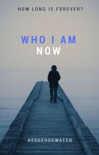 Who I Am Now (DenNor)- Book 2 of the Unwell Series by Hedgehogwatch