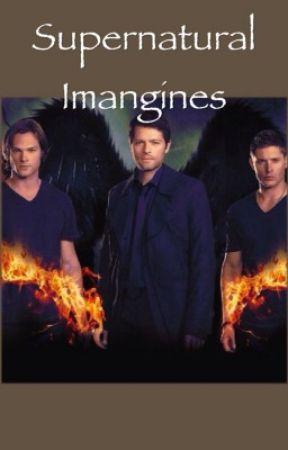 Supernatural Imagines by Winterwalker24