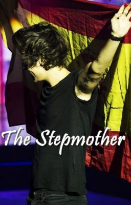 The Stepmother - A Harry Styles Fanfiction.