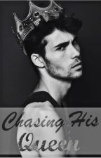 Chasing His Queen by SarcasticLife