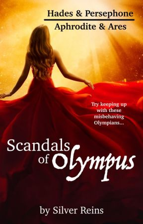 Hades and Persephone - Scandal of Olympus by SilverReins
