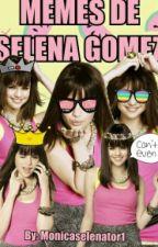 Memes de Selena Gomez by monicaselenator1