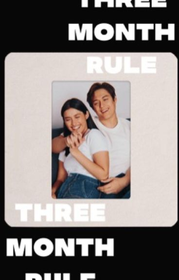 Three Month Rule (LizQuen)