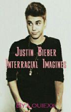 Justin Bieber Interracial Imagines by Louiexx