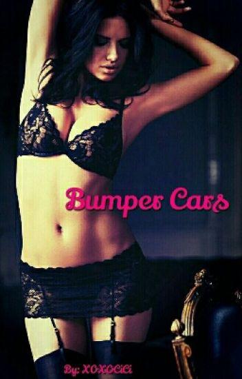 Bumper Cars [EDITING]