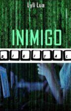Inimigo Digital by raindancelyli