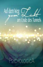 Der Weg zum Licht am Ende des Tunnels by psychologica
