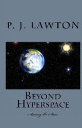 Beyond Hyperspace Book 1- The Voice of God by pjlawton