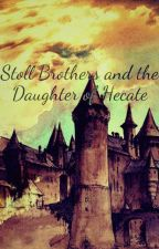 Stoll Brothers and the Daughter of Hecate by StressRepublic