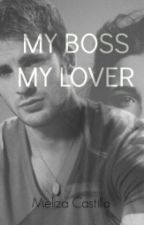 My Boss, My Lover (CHRIS EVANS Y TU) (Hot) by MelizaPace