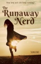 The Runaway Nerd by Sunlene