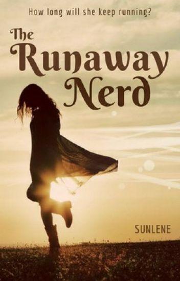 The Runaway Nerd | ✔