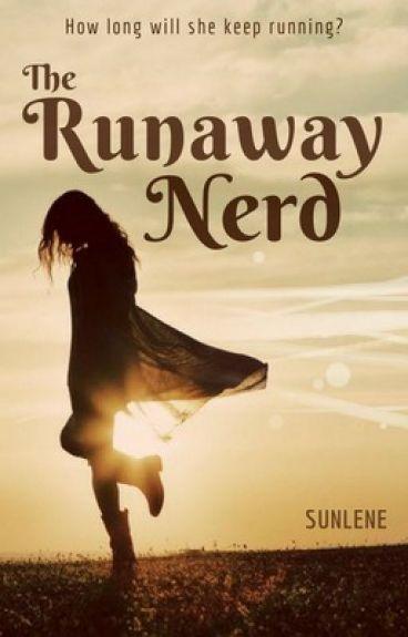The Runaway Nerd
