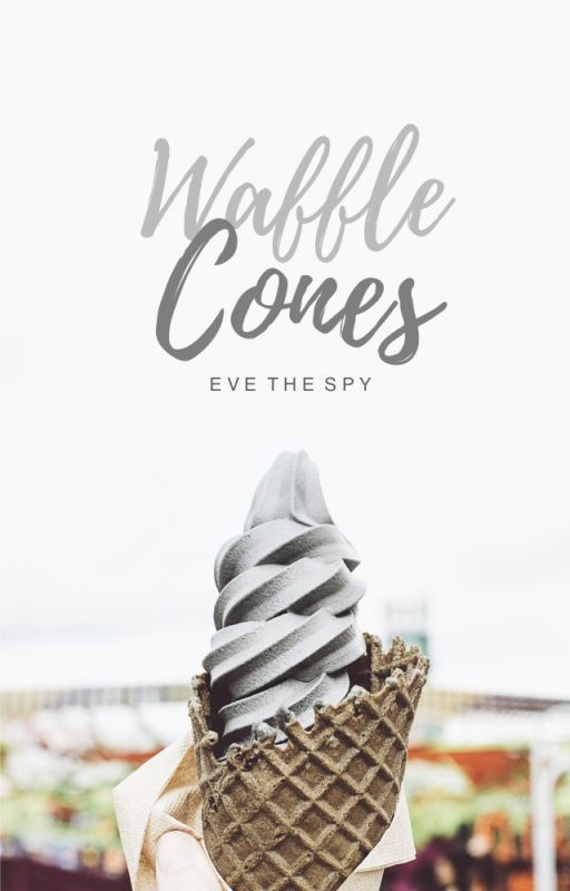 Waffle Cones by Eve_The_Spy