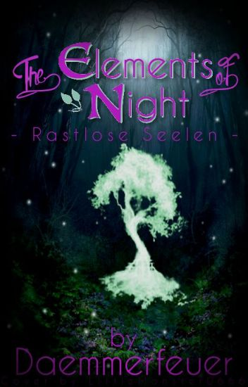 The Elements of Night - Rastlose Seelen
