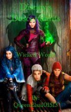 Disney's Descendants: Wicked World by QueenElsa101513