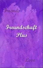 Freundschaft plus by laura9884