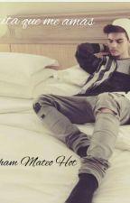 Grita que me amas (Abraham Mateo Hot) by TheBadGirls98_