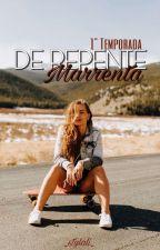 De Repente Marrenta (Em Revisão) by _StyLews_