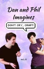 Dan and Phil Imagines and Preferences by med_01