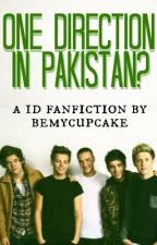 One Direction in Pakistan? by lilacdreams-