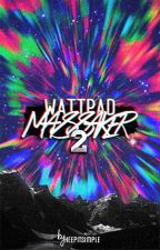 Wattpad Massaker 2 by _keepitsimple