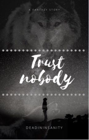 Trust nobody by Deadininsanity