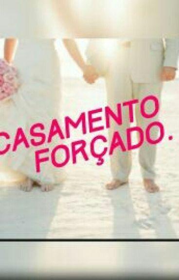 Casamento Forçado.