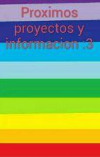 Proximos Proyectos y informacion :3 by Alex_Furrwest