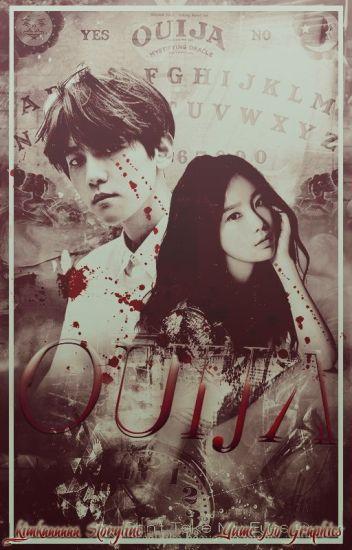 위자 : OUIJA : Baekhyun FanFiction