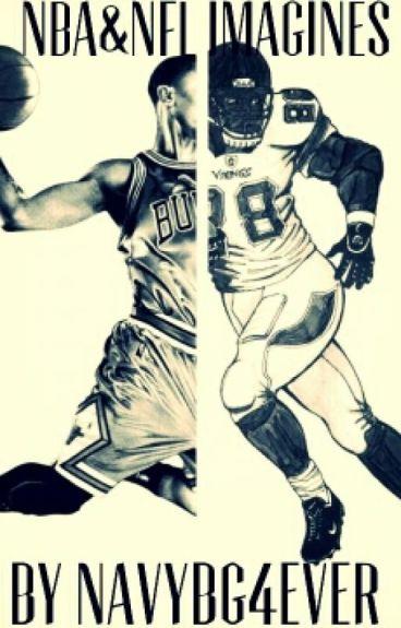 NBA&NFL IMAGINES(REQUESTS CLOSED)