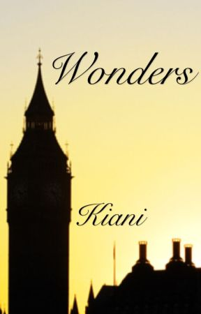 Wonders ☆ Kiani Oneshots by Silver_Writing