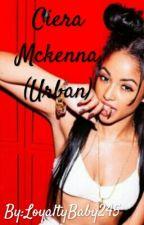 Ceira McKenna(Urban)editing  by IssaLaurenBaby