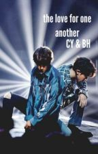 The Love For One Another || BaekYeol , ChanBaek (BoyxBoy) by WonderLand_Kisses