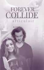 Forever Collide 3  by articulair