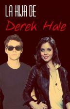 La Hija de Derek Hale [{Teen Wolf}] by ItsViolet2010