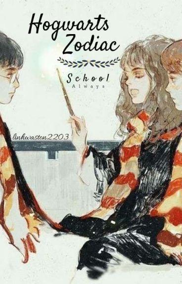 ♤ [ Fanfiction 12 chòm sao] Ngôi trường Hogwarts ♤